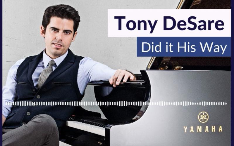 Piano whisperer Tony DeSare did it his way